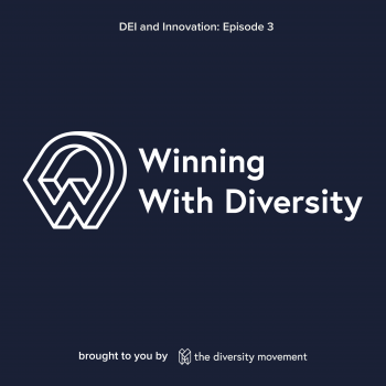 Winning with Diversity Podcast from The Diversity Movement