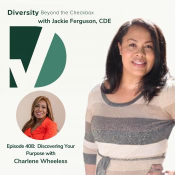 Charlene Wheeless Diversity Beyond the Checkbox Podcast