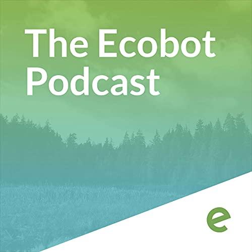 Ecobot Podcast