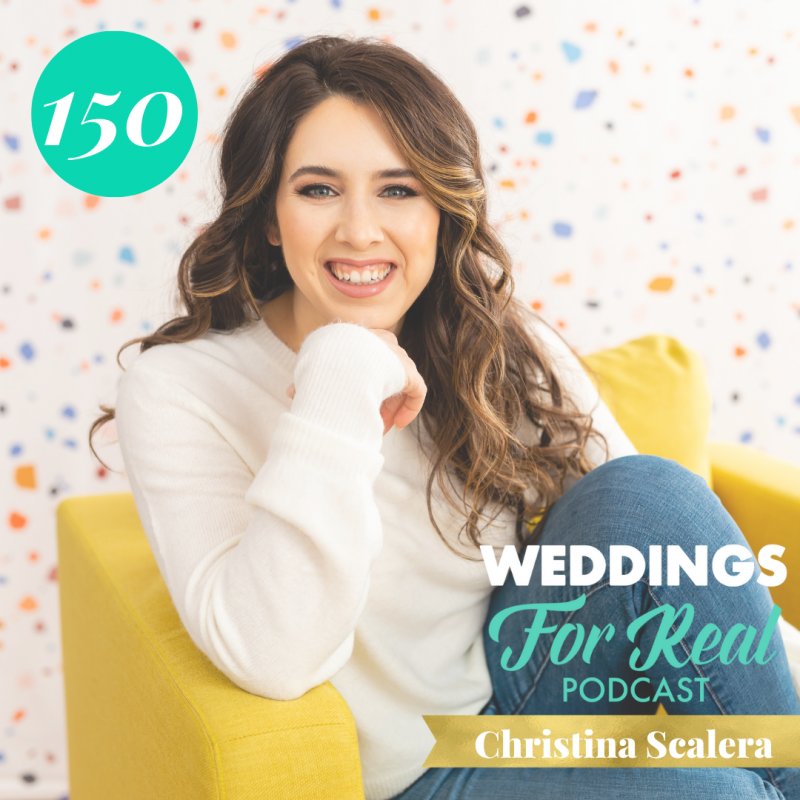 Christina Scalera Weddings for Real Podcast