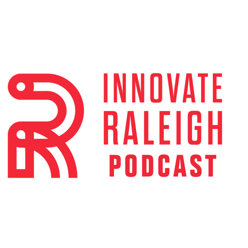 Innovate Raleigh Podcast