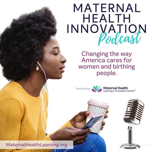 Maternal Health Innovation Podcast UNC